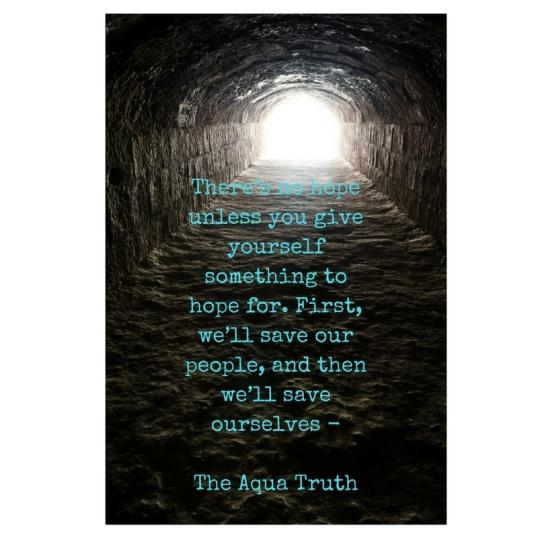 hope-tunnel-the-aqua-truth-teaser